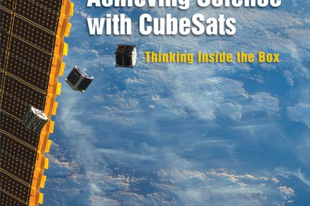 Publication du livre « Achieving Science with CubeSats: Thinking Inside the Box »